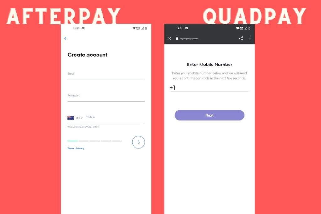 Afterpay and QuadPay Sign up Process